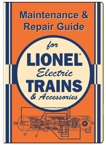 Maintenance & Repair Guide for Lionel Electric Trains & Accessories by various
