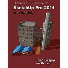 SketchUp Pro 2014 novidades (Portuguese Edition)