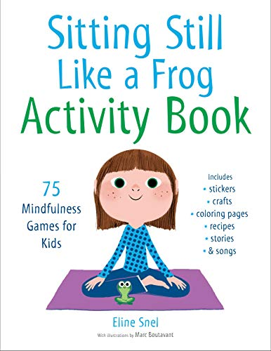 Sitting Still Like A Frog. Activity Book