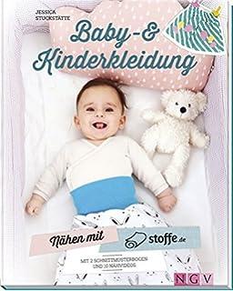 fe700048e8c88e Nähen mit stoffe.de - Baby- und Kinderkleidung  Mit 2 Schnittmusterbogen  und 10