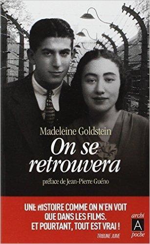On se retrouvera de Madeleine Goldstein ( 7 janvier 2015 )