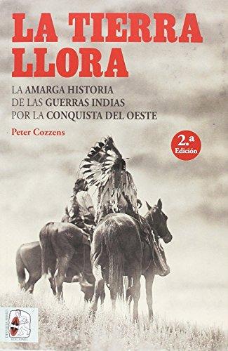 LA TIERRA LLORA por Peter Cozzens