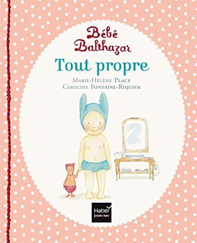 Tout propre - Pédagogie Montessori par Marie-Hélène Place