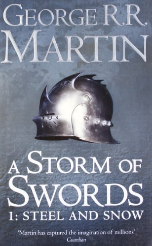 a-storm-of-swords-part-1-steel-and-snow-a-song-of-ice-and-fire-book-3