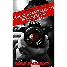 CURSO AVANZADO DE FOTOGRAFIA DIGITAL : TRUCOS Y TECNICAS IMPORTANTES DE LA FOTOGRAFIA  (1)