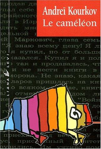 Le Caméléon par Andreï Kourkov