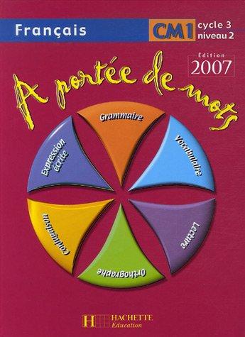 Français CM1 : A portée de mots