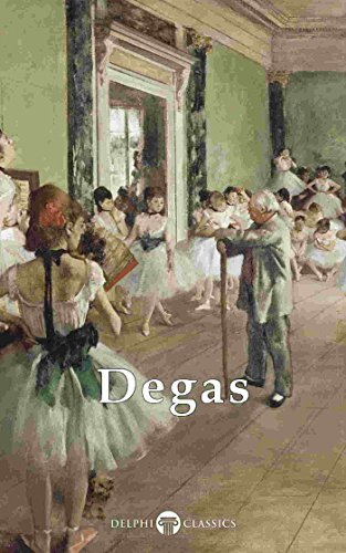 Descargar Epub Delphi Complete Works of Edgar Degas (Illustrated) (Delphi Masters of Art Book 25)