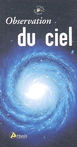 Observer le ciel par Philippe Henarejos