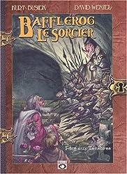 Bafflerog, le sorcier, tome 2