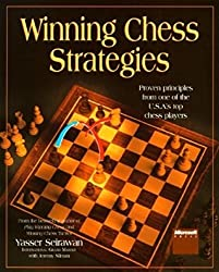 Winning Chess Strategies: Proven Principles from One of the U.S.A.'s Top Chess Players by Yasser Seirawan (1999-04-13)