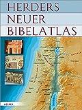 Herders neuer Bibelatlas -