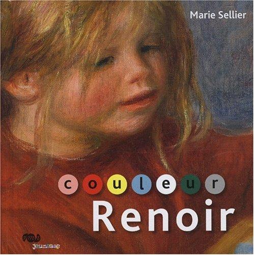 Couleur Renoir par Marie Sellier