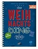 Das Weihnachts-Ding mit Noten - Kultliederbuch mit über 200 Weihnachtsliedern/songs von Klassik bis Pop - Ausgabe in praktischer Ringbindung (DIN A4)