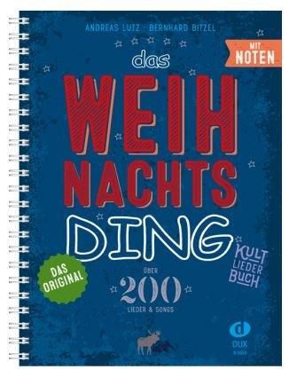 mit Noten - Kultliederbuch mit über 200 Weihnachtsliedern/songs von Klassik bis Pop - Ausgabe in praktischer Ringbindung (DIN A4) ()
