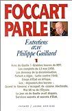 Foccart parle. Tome 1, Entretiens avec Philippe Gaillard