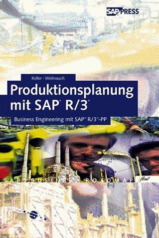 Produktionsplanung und -steuerung mit SAP. Einführung in die diskrete Fertigung und die Serienfertigung mit SAP PP. par Klaus Weihrauch