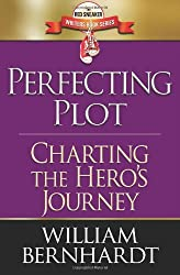 Perfecting Plot: Charting the Hero's Journey: 3 (Red Sneaker Writers Book Series) by William Bernhardt (10-Jun-2013) Paperback