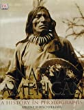 Native American: A History in Photographs