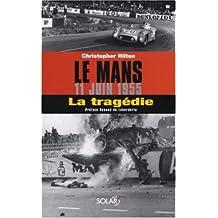 Le Mans : 11 juin 1955 : la tragédie