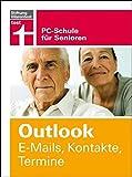 Outlook. E-Mails, Kontakte, Termine: PC-Schule für Senioren