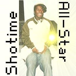 All-Star (2007) (Liner Notes) (English Edition) par [Shotime, DJ Sam Soul]