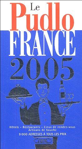 Le Pudlo France 2005