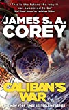 Calibans War: Book 2 of the Expanse
