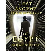 Lost Ancient Technology Of Egypt