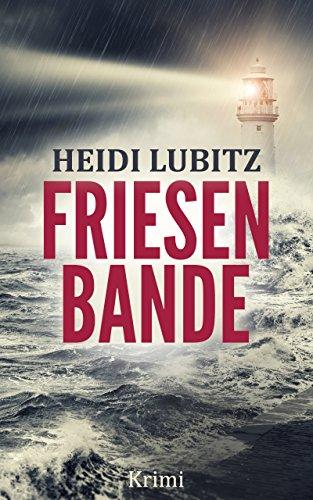 Buchseite und Rezensionen zu 'Friesenbande: Frankensteinmörder - Eva Hartmann ermittelt' von Heidi Lubitz