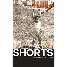 SHORTS Vol.3: Volume 3
