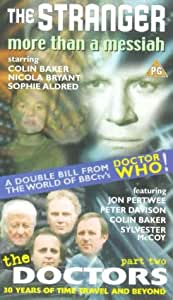 The Stranger: More Than A Messiah/The Doctors - Part 2 [VHS]