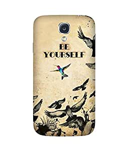 Be Yourself Samsung Galaxy S4 Case