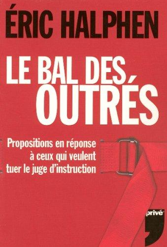 BAL DES OUTRES par ERIC HALPHEN