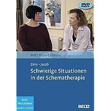 Schwierige Situationen in der Schematherapie: Beltz Video-Learning, 2 DVDs, Laufzeit: 195 Min.