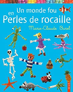 """Afficher """"Un monde fou en perles de rocaille"""""""
