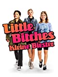 Little Bitches – Kleine Biester