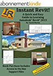 Instant Revit!: A Quick and Easy Guid...