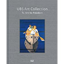 Ubs art collection to art its freedom