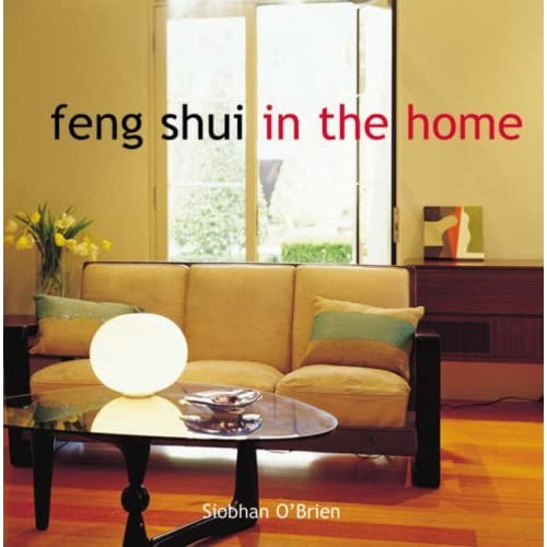Feng Shui In The Home by Siobhan O'Brien (2007-09-01)