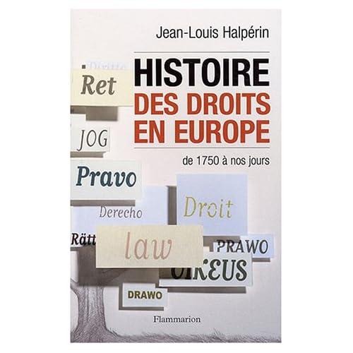 Histoire des droits en Europe de 1750 à nos jours