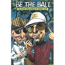 Be the Ball-An Audio Recording for Better Golf