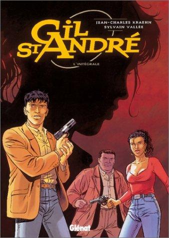 Gil Saint-André : L'Intégrale, tomes 1 à 5