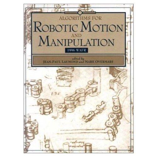 Algorithms for Robotic Motion and Manipulation: WAFR 1996