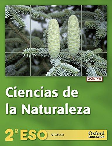 Ciencias de la naturaleza 2º eso adarve (andalucía): libro del alumno
