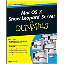 Mac OS X Snow Leopard Server For Dummies by John Rizzo (2009-11-09)