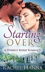Starting Over (Whiskey Ridge Book 1) (English Edition)