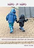 Hand in Hand: Wie Geschwisterliebe wachsen kann