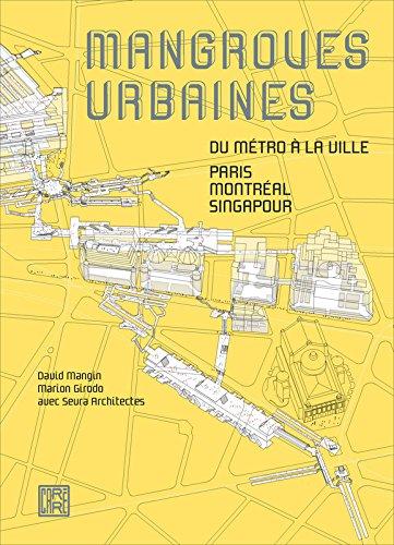 Mangroves urbaines par David MANGIN