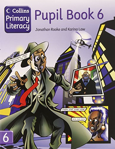 Collins Primary Literacy – Pupil Book 6: Pupil Book Bk. 6